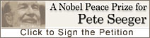 A Nobel Peace Prize For Pete Seeger